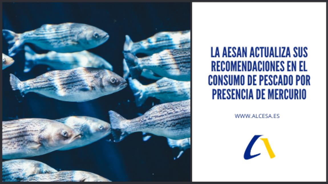 La AESAN actualiza sus recomendaciones en el consumo de pescado